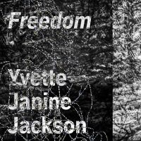 ALBUM REVIEW: Yvette Janine Jackson - 'Freedom': two suites of free expression of the Black experience