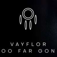 EP: VayFlor - Too Far Gone
