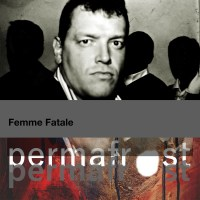 TRACK - Permafrost release the dark post-punk of 'Femme Fatale'