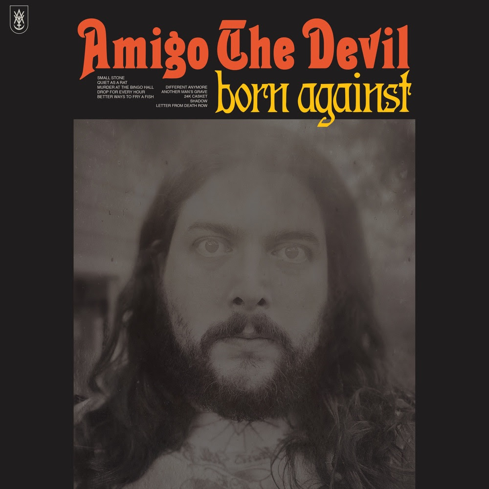 Album: Amigo The Devil – Born Against – Backseat Mafia