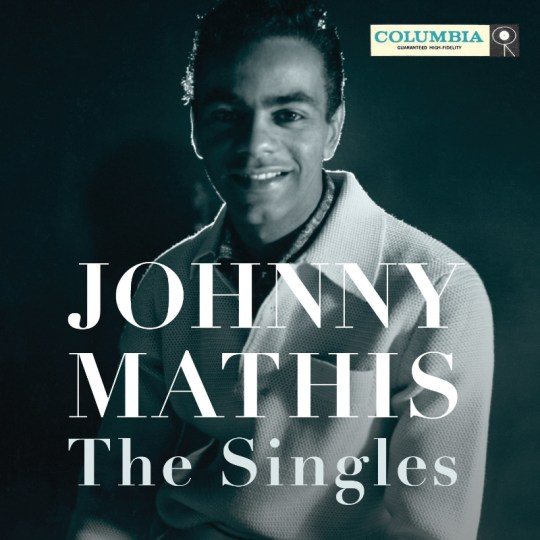 Johnny Mathis: The Singles, a definitive four disc anthology to be released on September 25, 2015. (PRNewsFoto/Legacy Recordings)