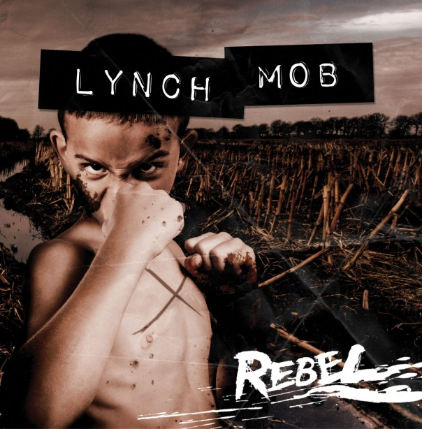 Lynch Mob Rebel Cover