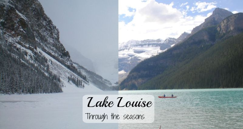 Lake Louise through the seasons