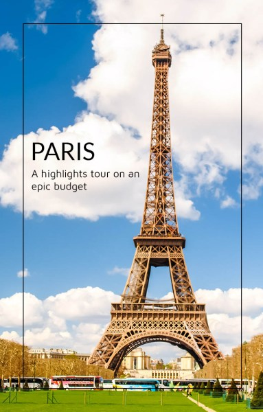 Eiffel Tower, Paris. This is the story of my 5 days in Paris on a shoestring budget.