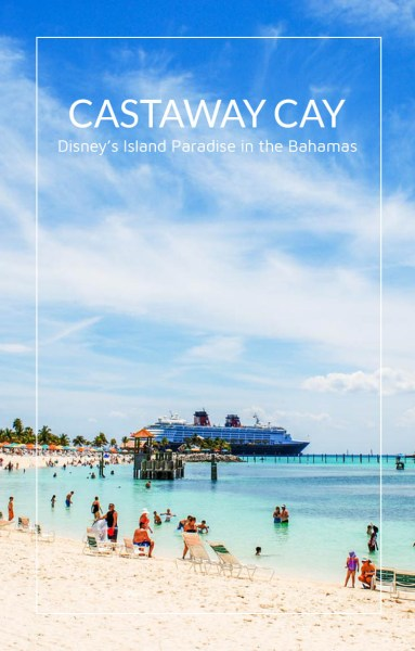 Castaway Cay: an idyllic island stop on every Disney Cruise around the Caribbean.