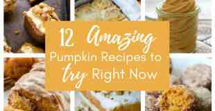 12 Amazing Pumpkin Recipes to Try Right Now