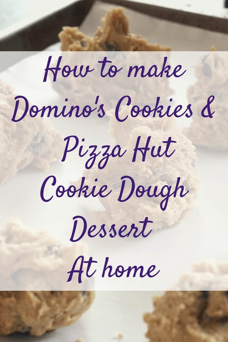 How to Make Dominoes Cookies and Pizza Hut Dough at Home - Savvy in Somerset