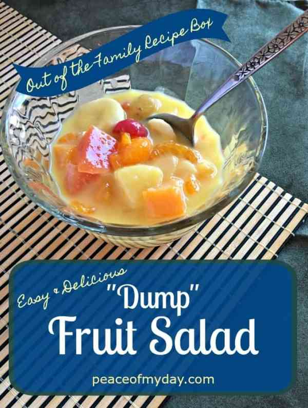 """Easy and Delicious """"Dump"""" Fruit Salad - Peace of My Day"""