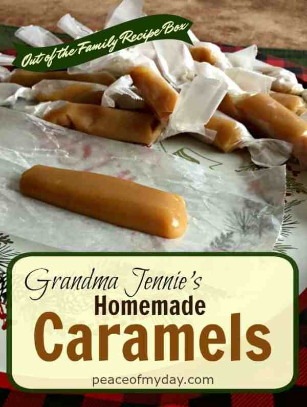 Grandma Jennies Homemade-Caramels - Peace of My Day