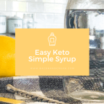 Quick and Easy Keto Simple Syrup Recipe | Bacon and Cream