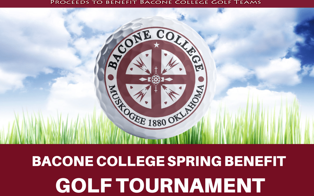 Bacone College to host benefit golf tournament May 1