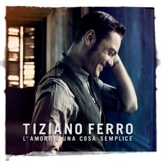 Tiziano Ferro – L'Amore è Una Cosa Semplice – CD Cover e Tracklist