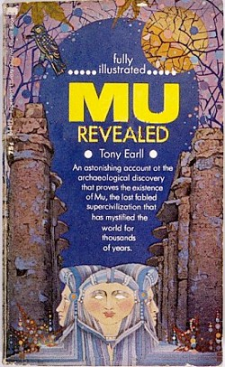 "Mu Revealed by ""Tony Earll"""