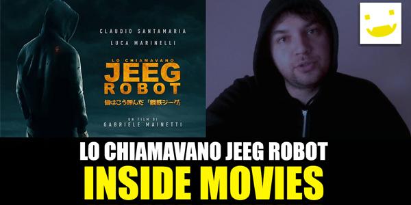 lo chiamavano jeeg robot inside movies