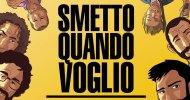 ESCLUSIVA: la variant di Giacomo Bevilacqua per Smetto quando voglio Masterclass – Il fumetto!