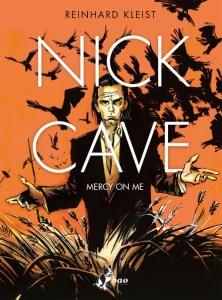 Nick Cave - Mercy on me, copertina di Reinhard Kleist
