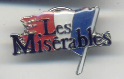 Les Miserables Musical From The Badge Collectors Circle