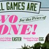 Easter Weekend Sale: All Games are Two for the Price of One