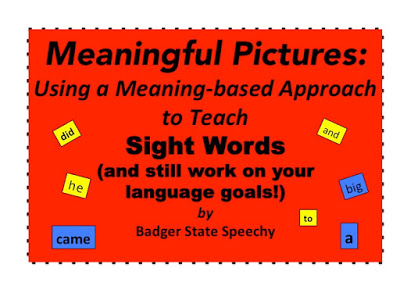 Meaningful Pictures:  Sight Word Approach for RTI