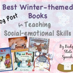 Best Social-emotional Books with a Winter Theme!