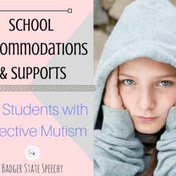 School Supports for Students with Selective Mutism