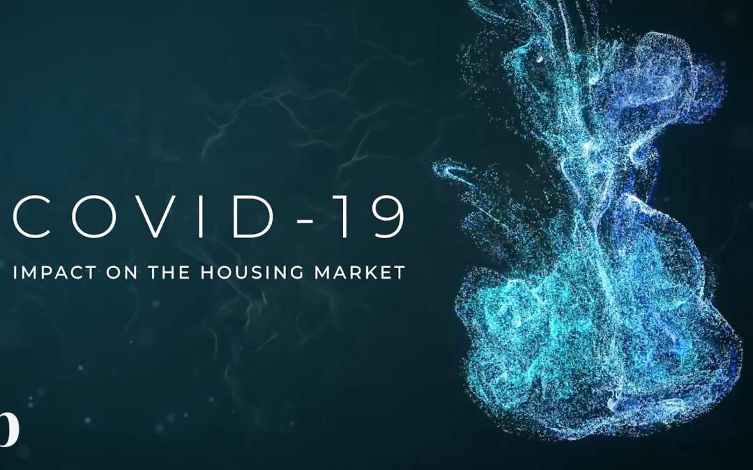 How will COVID-19 Impact the Housing Market?