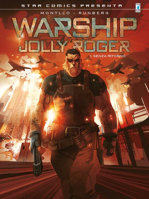 Warship - Jolly Roger vol. 1: Senza Ritorno, copertina di Miki Montlló