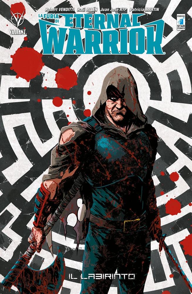 La Furia di Eternal Warrior vol. 2: Il Labirinto, copertina di Kano