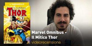 Marvel Omnibus Il Mitico Thor