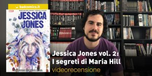 Jessica Jones vol. 2: I segreti di Maria Hill