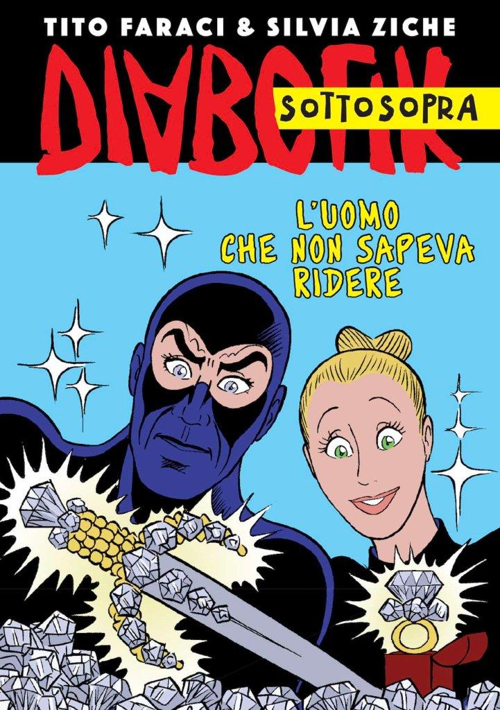 Diabolik Sottosopra: L'uomo che non sapeva ridere, copertina di Silvia Ziche