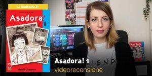 Asadora! 1, la videorecensione