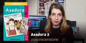 Asadora 2, la videorecensione