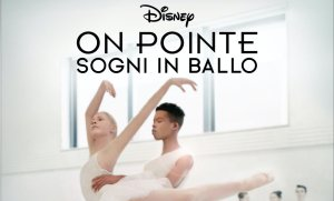 on pointe sogni in ballo disney+