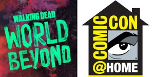 The Walking Dead World Beyond ComicCon@Home