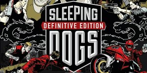 Sleeping Dogs Definitive Edition banner