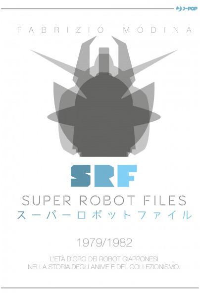Super Robot Files 2