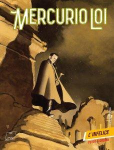 Mercurio Loi 5: L'infelice, copertina di Manuele Fior