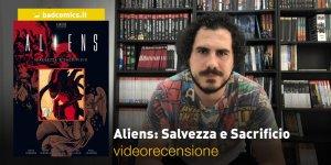 Aliens: Salvezza e Sacrificio