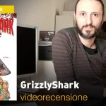 SaldaPress, Image: GrizzlyShark, la videorecensione e il podcast