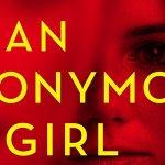 An Anonymous Girl: il romanzo diventerà una serie tv destinata a USA Network