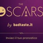 Oscar 2019: ultimi giorni per inviarci e condividere i vostri pronostici!
