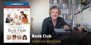 Book Club, la videorecensione e il podcast