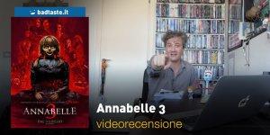 Annabelle 3, la videorecensione e il podcast
