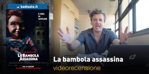 La Bambola Assassina, la videorecensione e il podcast