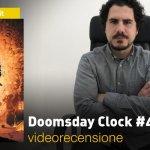DC Comics: Doomsday Clock #4, la videorecensione e il podcast