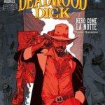 Deadwood Dick 1: Nero come la notte, la recensione