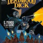 Deadwood Dick 4: Il piombo e la carne, la recensione