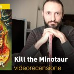 SaldaPress, Image: Kill the Minotaur, la videorecensione e il podcast
