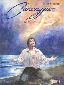 Caravaggio vol. 2: La grazia, copertina di Milo Manara